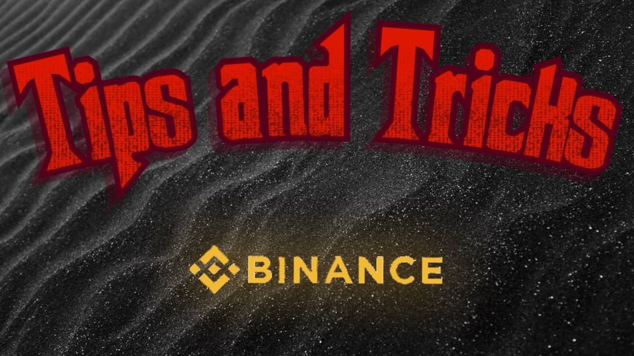 Learn the best Tips and Tricks for Binance Trading