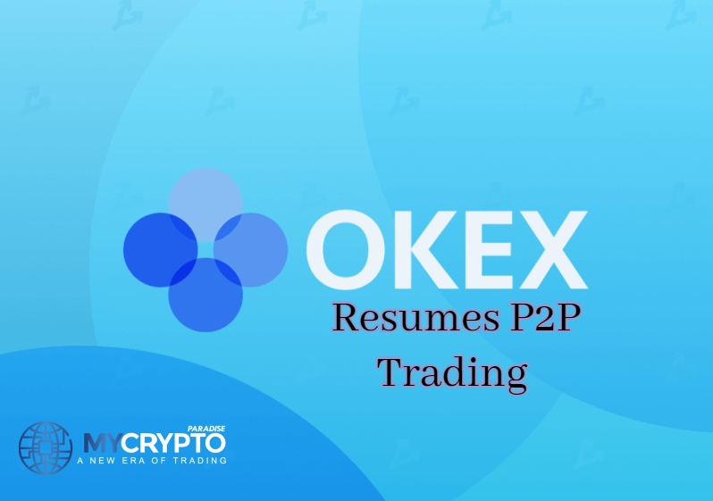 OKEx resumes peer-to-peer trading for 3 fiat currencies