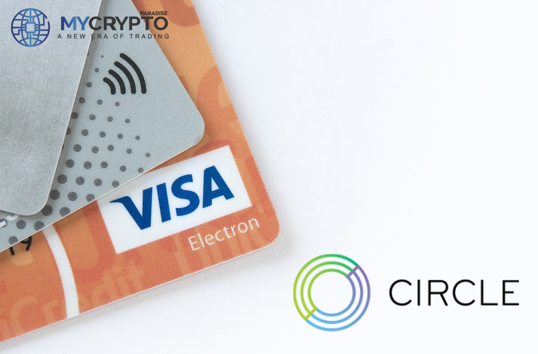 Visa partners with Circle, an Ethereum Digital-Dollar Startup to enable integration of USDC to cardholders