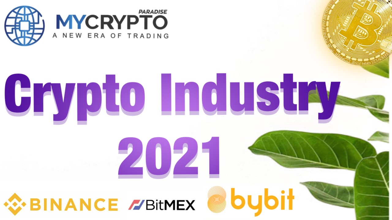 Where Is the Cryptocurrency Industry Headed in 2021?