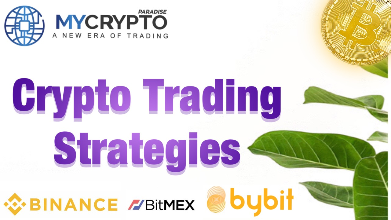 3 Best Crypto Trading Strategies of 2021