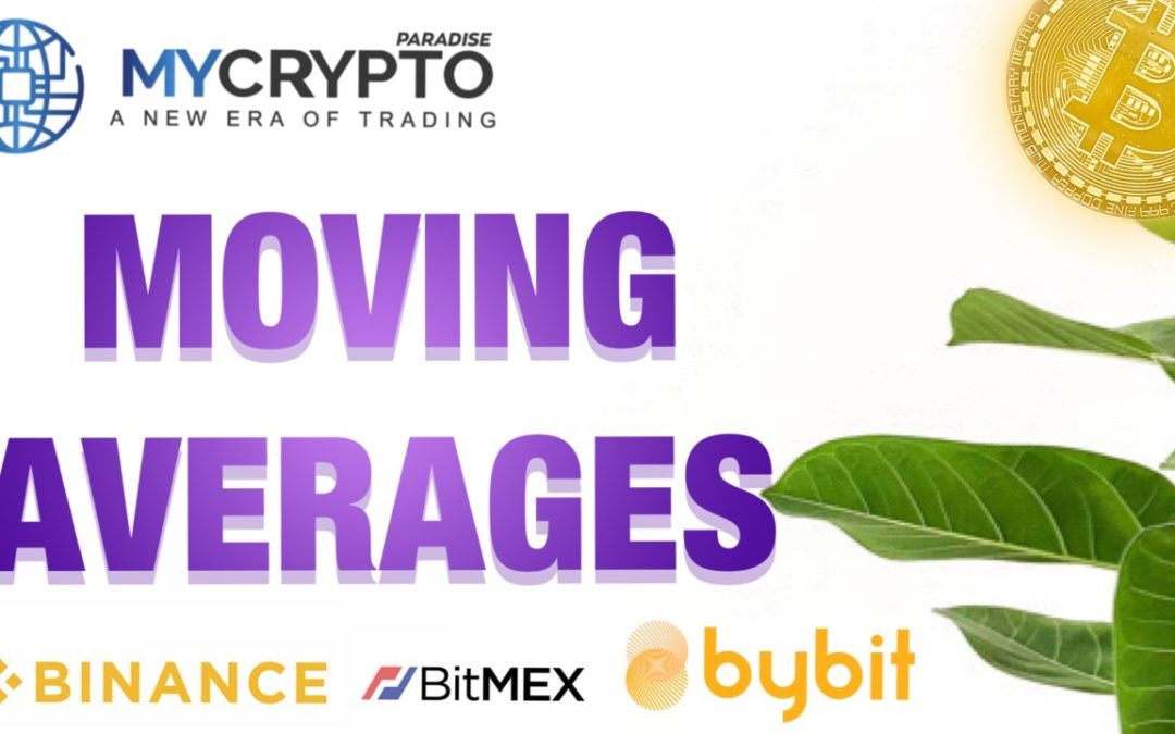 How to trade cryptocurrency using Moving Averages in 2021